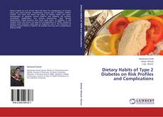 Bookcover of Dietary Habits of Type 2 Diabetes on Risk Profiles and Complications