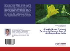 Bookcover of Gherkin Under Contract Farming in Kuppam Area of Andhrapradesh, India