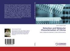 Detection and Molecular Characterisation of Vibrios的封面