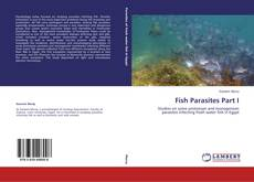 Bookcover of Fish Parasites Part I