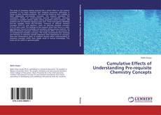 Capa do livro de Cumulative Effects of Understanding Pre-requisite Chemistry Concepts