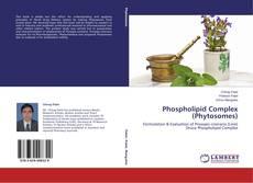 Couverture de Phospholipid Complex (Phytosomes)
