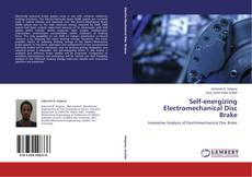 Bookcover of Self-energizing Electromechanical Disc Brake