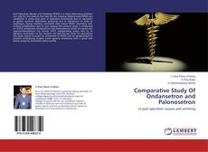 Portada del libro de Comparative Study Of Ondansetron and Palonosetron