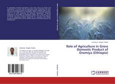 Copertina di Role of Agriculture in Gross Domestic Product of Oromiya (Ethiopia)