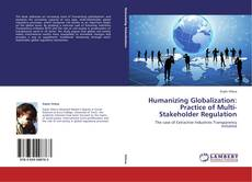 Обложка Humanizing Globalization: Practice of Multi-Stakeholder Regulation