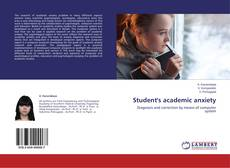Bookcover of Student's academic anxiety