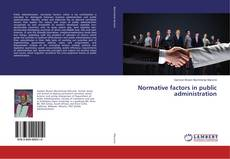 Bookcover of Normative factors in public administration