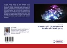 Copertina di WiMax - WiFi Techniques for Baseband Convergence
