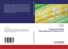 Bookcover of Integrated Weed Management in Sweet Corn