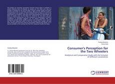 Buchcover von Consumer's Perception for the Two Wheelers