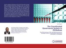 Bookcover of The Coordinated Governance System in Zimbabwe