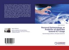 Buchcover von Personal Epistemology as Predictor of Attitudes toward ICT Usage