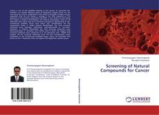 Portada del libro de Screening of Natural Compounds for Cancer