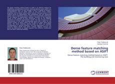 Bookcover of Dense feature matching method based on ASIFT