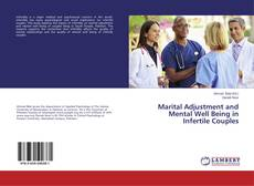 Copertina di Marital Adjustment and Mental Well Being in Infertile Couples