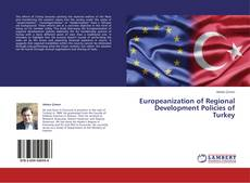 Bookcover of Europeanization of Regional Development Policies of Turkey