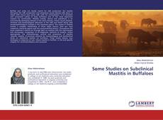 Some Studies on Subclinical Mastitis in Buffaloes kitap kapağı