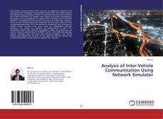 Bookcover of Analysis of Inter-Vehicle Communication Using Network Simulator