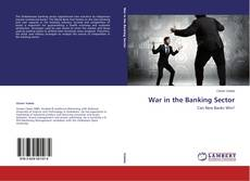 Bookcover of War in the Banking Sector