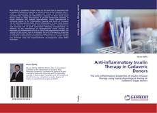Bookcover of Anti-inflammatory Insulin Therapy in Cadaveric Donors