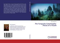 Bookcover of The Tunguska Catastrophe: Pieces of a Puzzle