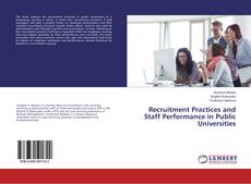 Capa do livro de Recruitment Practices and Staff Performance in Public Universities
