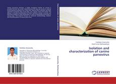 Bookcover of Isolation and characterization of canine parvovirus