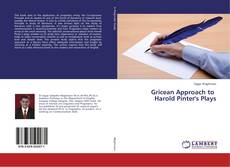 Bookcover of Gricean Approach to Harold Pinter's Plays