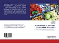 Bookcover of Determination of Pesticides in Fruits and Vegetables