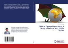 Buchcover von CRM In General Insurance: A Study of Private and Public Sector