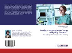 Bookcover of Modern approaches of drug designing for HIV-2
