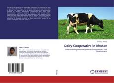 Bookcover of Dairy Cooperative in Bhutan