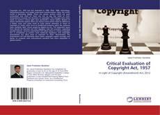 Portada del libro de Critical Evaluation of Copyright Act, 1957
