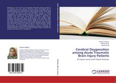 Capa do livro de Cerebral Oxygenation among Acute Traumatic Brain Injury Patients