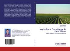 Bookcover of Agricultural Consultancy At Each Village