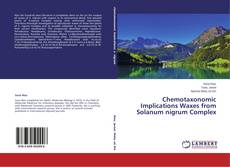 Chemotaxonomic Implications Waxes from Solanum nigrum Complex kitap kapağı