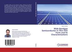 Bookcover of Wide Bandgap Semiconductor in Thin Film Form and Its Characterizations