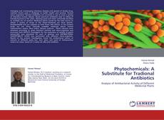 Capa do livro de Phytochemicals: A Substitute for Tradional Antibiotics