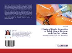 Copertina di Effects of Model Properties on Fabric Usage Amount and Costs of Labour