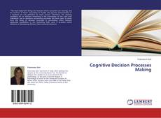 Bookcover of Cognitive Decision Processes Making