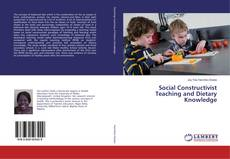 Bookcover of Social Constructivist Teaching and Dietary Knowledge