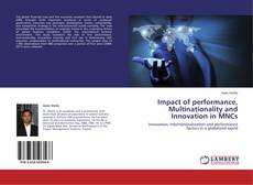 Bookcover of Impact of performance, Multinationality and Innovation in MNCs