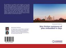 Bookcover of Skin friction resistance of piles embedded in clays