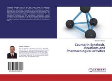 Couverture de Coumarin Synthesis, Reactions and Pharmacological activities