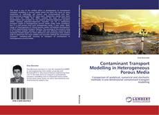 Обложка Contaminant Transport Modelling in Heterogeneous Porous Media