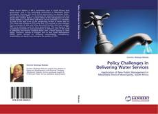 Bookcover of Policy Challenges in Delivering Water Services