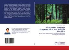 Borítókép a  Assessment of Forest Fragmentation and Wildlife Corridor - hoz