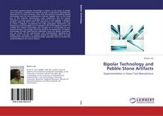 Bookcover of Bipolar Technology and Pebble Stone Artifacts