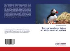 Enzyme supplementation on performance of broilers kitap kapağı